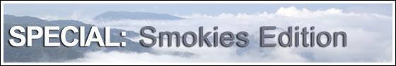 Special: Smokies Edition